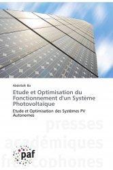 Dernières parutions sur Energies industrielles, Etude et Optimisation du Fonctionnement d'un Système Photovoltaïque