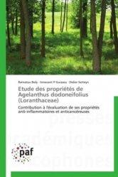 Dernières parutions sur Biologie végétale, Etude des propriétés de Agelanthus dodoneifolius (Loranthaceae)