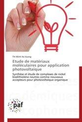 Dernières parutions sur Matières, Etude de matériaux moléculaires pour application photovoltaïque