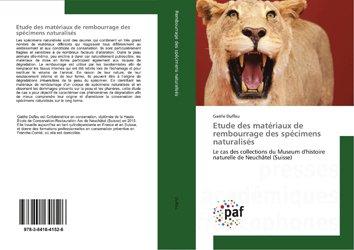 Dernières parutions sur Zoologie, Etude des matériaux de rembourrage des spécimens naturalisés
