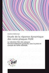 Dernières parutions sur Résistance des matériaux, Etude de la réponse dynamique des nano plaques FGM