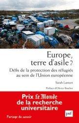 Dernières parutions dans Partage du savoir, Europe, terre d'asile ? Défis de la protection des réfugiés au sein de l'Union européenne