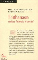 Souvent acheté avec Chroniques d'un médecin légiste, le Euthanasie
