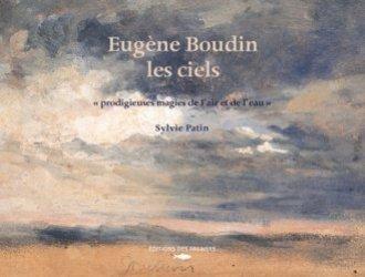 Dernières parutions sur Monographies, Eugène Boudin, les ciels