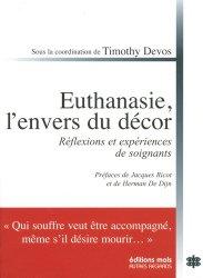 Dernières parutions sur Ethique et bioéthique, Euthanasie, l'envers du décor