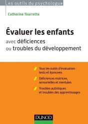 Dernières parutions sur Neurologie pédiatrique, Évaluer les enfants avec déficiences ou troubles du développement