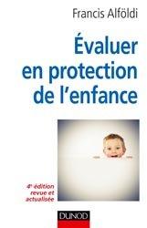 Souvent acheté avec Guide de l'assistant maternel, le Évaluer en protection de l'enfance