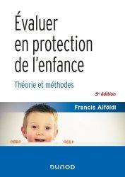 Dernières parutions dans Santé Social, Évaluer en protection de l'enfance