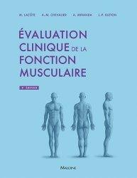 Dernières parutions sur Kinésithérapie, Evaluation clinique de la fonction musculaire