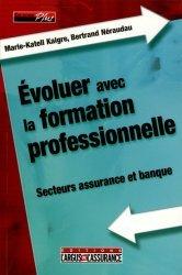 Dernières parutions dans Plus, Evoluer avec la formation professionnelle. Secteurs assurance et banque