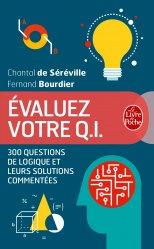 Dernières parutions sur Tests QI, Evaluez votre Q.I. 300 questions de logique et leurs solutions commentées