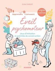 Dernières parutions sur Questions d'éducation, Eveil psychomoteur