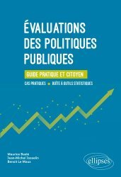 Dernières parutions sur Politiques publiques, Evaluations des politiques publiques. Guide pratique et citoyen