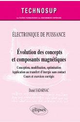 Dernières parutions dans Technosup, Evolution des concepts et composants magnétiques