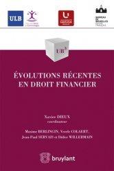 Dernières parutions dans UB3, Evolutions récentes en droit financier