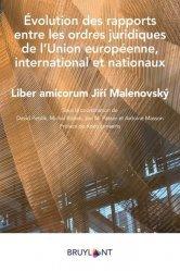 Dernières parutions sur Droit international public, Evolution des rapports entre les ordres juridiques de l'Union européenne, international et nationaux