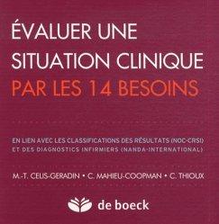 Nouvelle édition Évaluer une situation clinique par les 14 besoins
