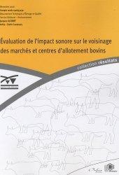 Dernières parutions dans Résultats, Evaluation de l'impact sonore sur le voisinage des marchés et centres d'allotement bivins