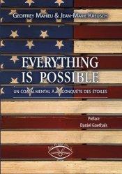 Dernières parutions sur Réussite personnelle, Everything is possible. Un coach mental à la conquête des étoiles