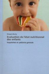 Dernières parutions sur Pédiatrie, Evaluation de l'état nutritionnel des enfants