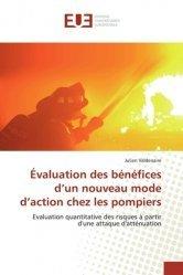 Dernières parutions sur Sécurité - Certifications - Accessibilité, Evaluation des bénéfices d'un nouveau mode d'action chez les pompiers