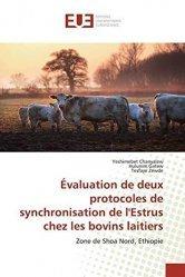 Dernières parutions sur Élevage bovin, Evaluation de deux protocoles de synchronisation de l'Estrus chez les bovins laitiers