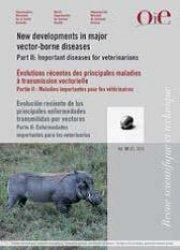 Dernières parutions sur Santé animale mondiale, Évolutions récentes des principales maladies à transmission vectorielle
