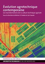 Dernières parutions dans Ingénieur au XXIe siècle, Evolution agrotechnique contemporaine