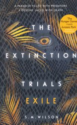 Dernières parutions dans The Extinction Trials, The Extinction Trials 2: Exile