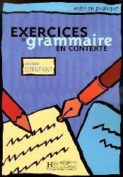 Souvent acheté avec Vocabulaire progressif débutant complet A1.1, le Exercices de grammaire en contexte