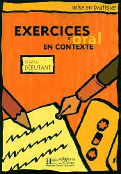 Dernières parutions sur Expression orale, Exercices d'oral en contexte