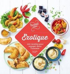 Dernières parutions sur Cuisines du monde, Exotique. 100 recettes pour voyager dans l'assiette