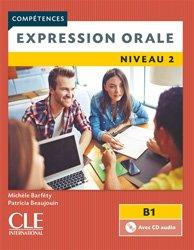 Dernières parutions dans Compétences, Expression orale niveau 2 B1