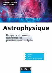 Dernières parutions sur Astrophysique - Explorations spatiales, Exercices et problèmes d'astrophysique