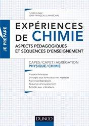 Dernières parutions dans Je prépare, Expériences de chimie -Capes/Agrégation de sciences physiques