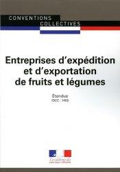Dernières parutions sur Conventions collectives, Expédition et exportation de fruits et légumes