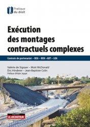 Dernières parutions dans Pratique du droit, Exécution des montages contractuels complexes