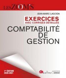 Dernières parutions dans Les Zoom's, Exercices avec corrigés détaillés de comptabilité de gestion