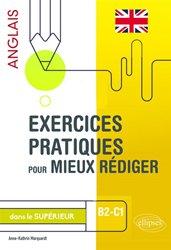 Dernières parutions sur Méthodes de langue (scolaire), Exercices pratiques pour mieux rédiger en anglais dans le supérieur