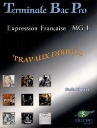 Souvent acheté avec Physique - Chimie Première et Terminale Bac Pro, le Terminale Bac Pro Expression française Module MG1 Travaux Dirigés