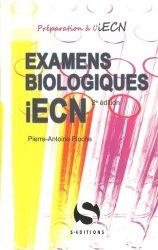 Souvent acheté avec Annales officielles 2004 à 2007, le Examens biologiques iECN. 2e édition