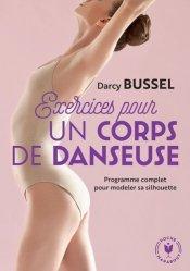 Dernières parutions dans Poche Marabout santé, Exercices pour un corps de danseuse