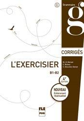 Dernières parutions sur Grammaire-Conjugaison-Orthographe, L'exercisier