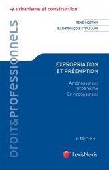 Dernières parutions sur Immobilier et droit de la construction, Expropriation et préemption