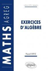 Dernières parutions dans Capes / Agrégation, Exercices d'algèbre