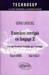 Nouvelle édition Exercices corrigés en langage Z