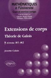 Dernières parutions dans Mathématiques à l'Université, Extensions de corps Théorie de Galois