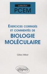 Dernières parutions dans PCEM, Exercices corrigés et commentés de biologie moléculaire
