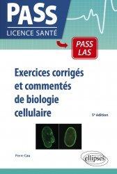 Souvent acheté avec Physique et biophysique UE3 Tome 1, le Exercices corrigés et commentés de biologie cellulaire