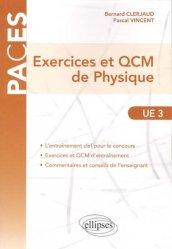 Souvent acheté avec 900 QCM de biologie cellulaire, histologie et embryologie UE2, le Exercices et QCM de Physique